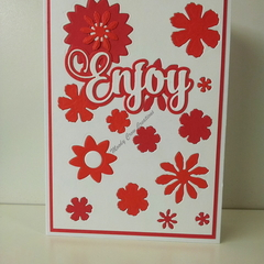 "Enjoy 5""x7"" Card Flowers White Sentiment White Background - Handmade"