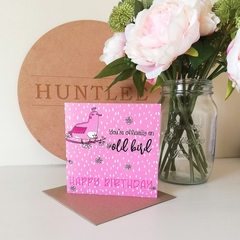 You're Officially An Old Bird Happy Birthday Card