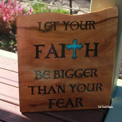Let Your Faith... Reclaimed Timber Sign