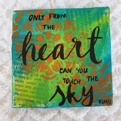 4x4 inch canvas board - only from the heart can you touch the sky