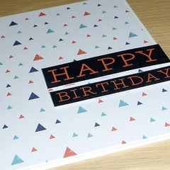 Male Happy Birthday card - triangles