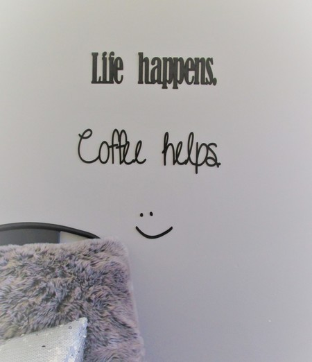 Coffee helps - Quote / Wall sign