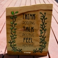 Think Positive... Reclaimed Timber Sign