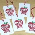 Set of 5 Best Teacher Ever gift tags