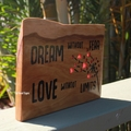 Dream Without Fear...Reclaimed Timber Sign