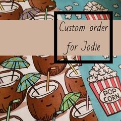 Custom order for Jodie