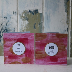 Christmas Cards 2 Hand painted Cards You are Beautiful and You Got This!