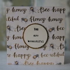 3 Bee-autiful Cards Inspirational Cards  Quirky way of saying You are Beautiful!