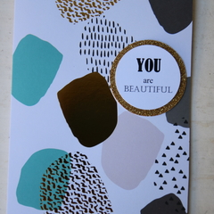You are Beautiful Inspirational Card Lift Someone's Spirit Card Birthday Card