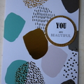 You are Beautiful Inspirational Card Lift Someone's Spirit Card Mindful Card