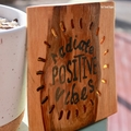 Radiate Positive Vibes Handmade Reclaimed Timber Sign