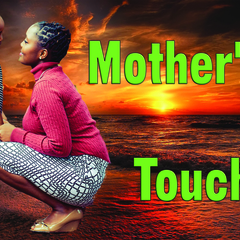 001 Mother's Touch with text poster A3 Size