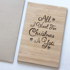 Bamboo Christmas Love Card All l Want For Christmas Is You