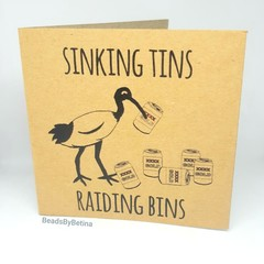 Bin Chicken (Ibis) Card / Birthday / Quirky / Funny / Pun Free Aus Shipping