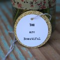 You are Beautiful Inspirational Gift Tags Lift Persons Spirit Tags Mindful Tags