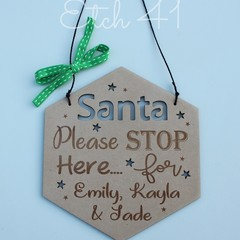 Personalised Santa and Reindeer Stop Here sign- Hanging