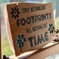 Leave Nothing But...Handmade Reclaimed Timber Sign