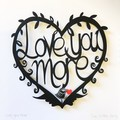 Love You More framed papercut