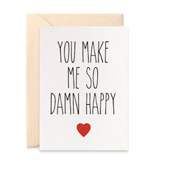 Love Card, Valentine's Day Card, You Make Me So Damn Happy Card, HVD007