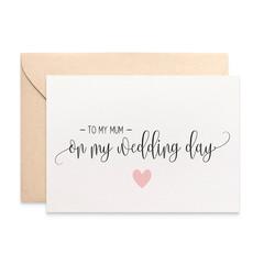To My Mum On My Wedding Day, Wedding Card, WED067