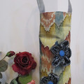 WINE BOTTLE BAG With Fabric Flowers. Fully Lined. Over the Arm handle.