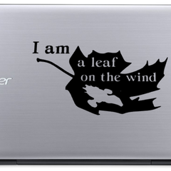 I am a leaf on the wind- Firefly - Vinyl Decal Sticker