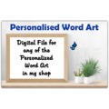Personalised Word Art ~ Unique Gift ~ Customisable Print ~ Digital File