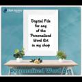 Personalised Word Art ~ Unique Gift ~ Customisable Print ~ Digital File
