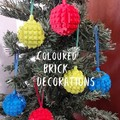 DECORATIONS - Bold Coloured Brick Christmas Decorations