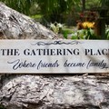 The Gathering Place Where Friends Become Family Reclaimed Timber Sign