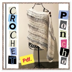 PONCHO CROCHET PATTERN Pdf.  (Size Adjustable)