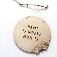 FREE POST | Home is Where Mum Is Wall Hanging Home  Decor Mother's Day Birthday