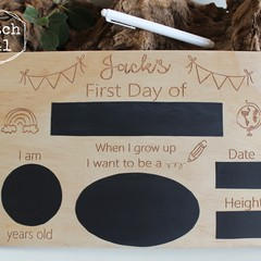 Back to School - First Day Board