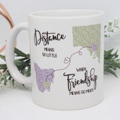 Long Distance Friend Mug, Moving Gift, Best Friend Gift