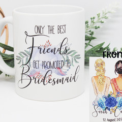 Bridesmaid Proposal Mug, Gift for Bridesmaid, Maid of Honour Mug,