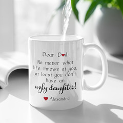 Father Ugly Daughter Personalised Ceramic Coffee Tea Mug Cup - CM001