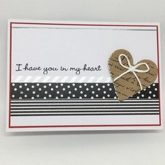 Love, Anniversary, Valentine's Card - I have you in my heart