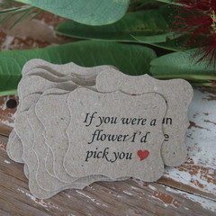 24 Valentine's Day Gift Tags If you were a flower I would pick you Tags