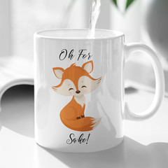 Funny Cheeky For Fox Sake Ceramic Personalised Coffee Tea Mug - CM009