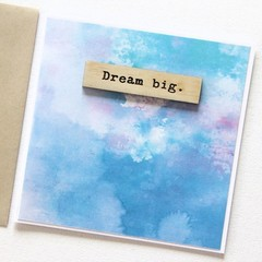 Dream big watercolour and wood card Junior Artist