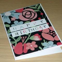 Female Happy Birthday card  - Black Flower Power