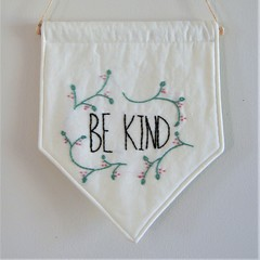 """Embroidery Wall Hanging Banner """"Be Kind"""""""