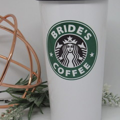 Brides/Bridesmaid Gift, Travel Mug, Personalised Starbucks Cup, Bridesmaids Gift