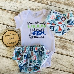 """I'm Proof My Daddy Doesn't Fish all of the Time"" Onesie Set Baby Boy"
