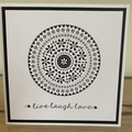 Live Laugh Love. Handmade card