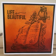 Life is Beautiful. Handmade card