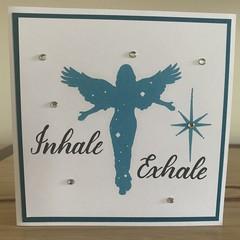 Inhale Exhale. Handmade card