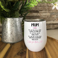 Mum - Insulated Wine/Coffee tumbler or Coffee Mug, Mothers Day Gift