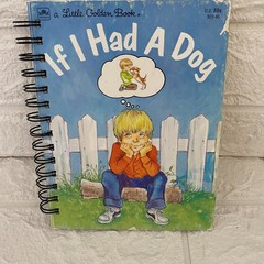 Little Golden Book Upcycled Notebook - If I Had a Dog