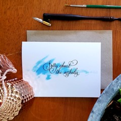 SORRY ABOUT THE ASSHOLES A6 Calligraphy Ink Watercolour Print Appreciation Card
